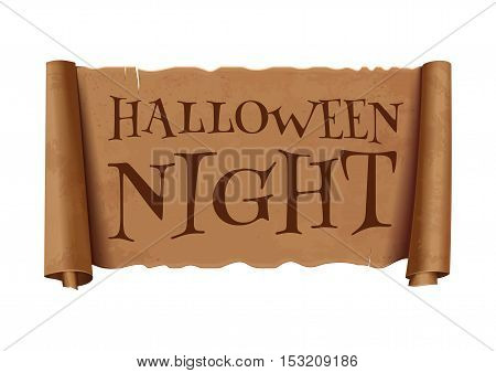 Halloween night - text on scroll greeting ribbon. Halloween  design. Antique papyrus with inscription - Halloween night. Vintage curved, brown  banner isolated on white background. Vector illustration