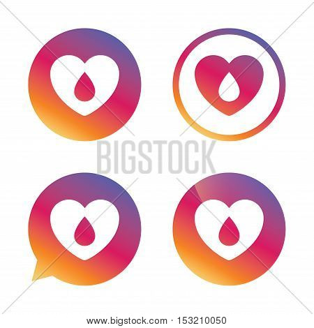 Blood donation sign icon. Medical donation. Heart with blood drop. Gradient buttons with flat icon. Speech bubble sign. Vector