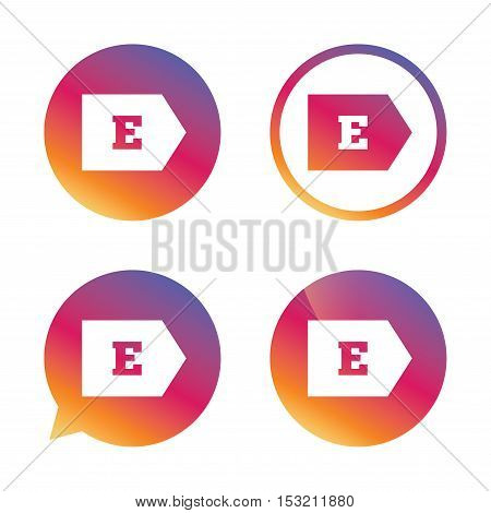 Energy efficiency class E sign icon. Energy consumption symbol. Gradient buttons with flat icon. Speech bubble sign. Vector