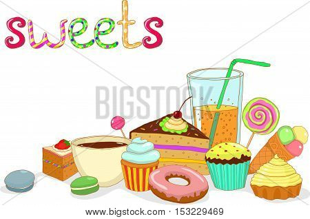 vector illustration set of beverage still life sweet cake with berries cake with cream cakes lemonade juice tea coffee candy on a white background