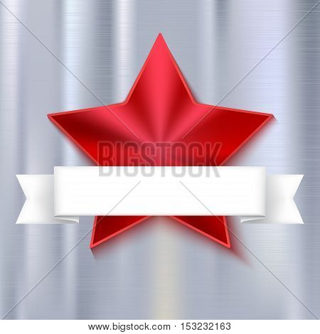 Red shining five-pointed star on metallic background with white banner, design greeting cards. Realistic texture of metal.