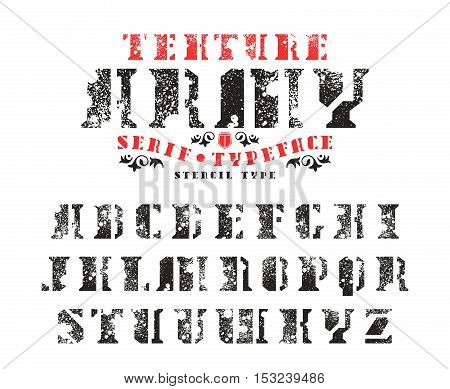 Stock vector set of serif stencil-plate font in military style. Typeface with splatter texture
