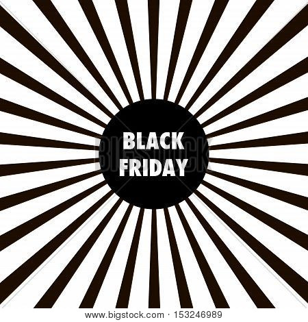 Design template with text Black Friday. Black and white Sunburst background. Black Friday banner. Black Friday vector illustration. Black Friday on sunburst background.