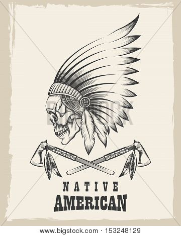 Indian skull in war bonnet and tomahawk. Vector illustration in engraving style.