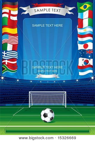 Detailed soccer poster for your text or image-inc soccer stadium,ball,goal,national flags -MORE SIMILAR BACKGROUNDS SEE AT MY GALLERY