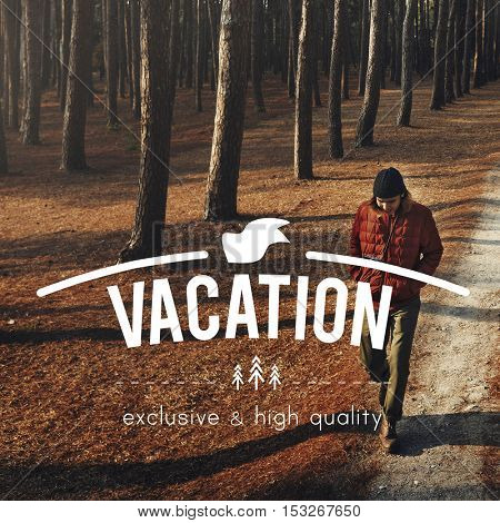 Vacation Explore Journey Recreation Relaxation Concept
