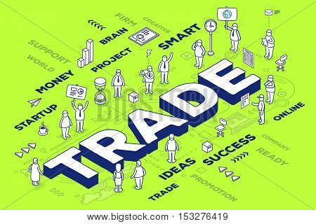 Vector Illustration Of Three Dimensional Word Trade With People And Tags On Green Background With Sc