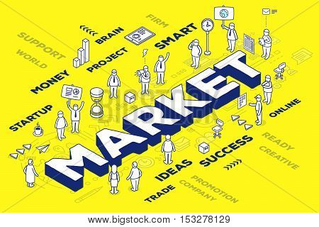Vector Illustration Of Three Dimensional Word Market With People And Tags On Yellow Background With