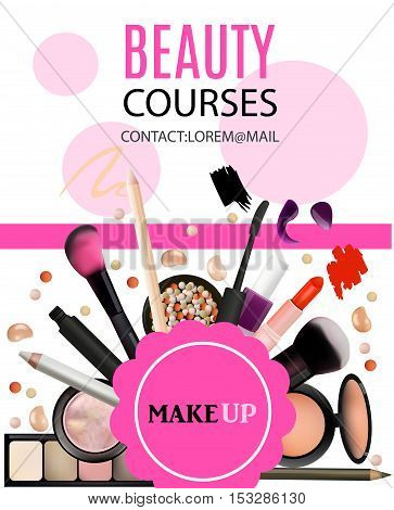 Beauty Courses Poster Design. Cosmetic Products Professional Make Up Care. Printable Template for Business Banner Poster Voucher Booklet.