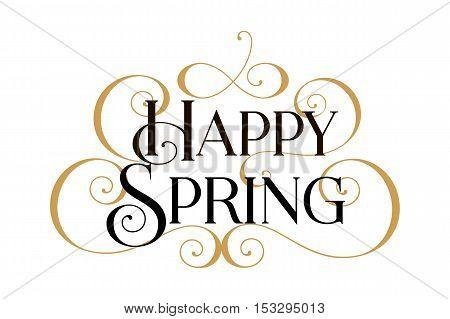 Spring, Happy Spring, Happy Spring card, Happy Spring banner, Happy Spring text, Happy Spring vector, Spring card, Spring cards, Spring invitation, Spring banner, text Spring, Spring art, Spring Gold