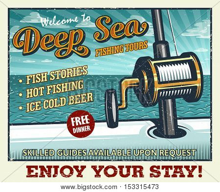 Vintage deep sea fishing poster with fishing rod in the open sea on the boat. With grunge texture. Layered, separate text and texture.