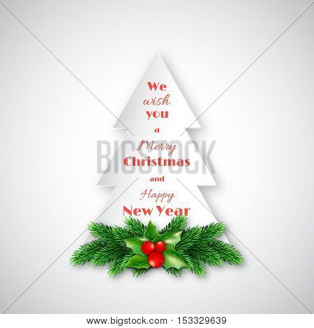 Paper fir-tree with Christmas decorative fir branches and holly. Merry Christmas and Happy New Year text. White background. Vector illustration