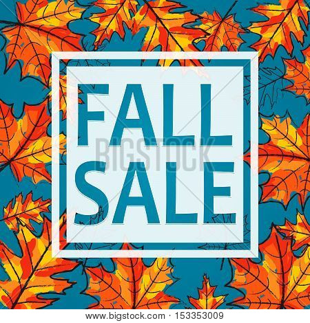Vector illustration of Autumn sale 2016, seasonal banner design. Typography fall sale poster with text sign, hand drawn autumn leaves. Print advertisement template fall discount