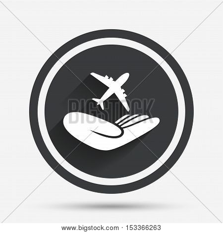 Flight trip insurance sign. Hand holds plane symbol. Travel insurance. Circle flat button with shadow and border. Vector