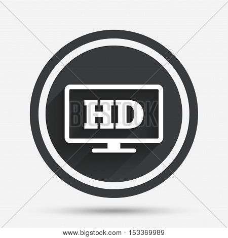HD widescreen tv sign icon. High-definition symbol. Circle flat button with shadow and border. Vector