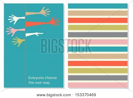Creative card, booklet. Creative, motivation quote for cards, banners, posters. Pink, red, brown, white and yellow hands wich showing in different directions. Quotation on the background. Vector. card wish in flat style