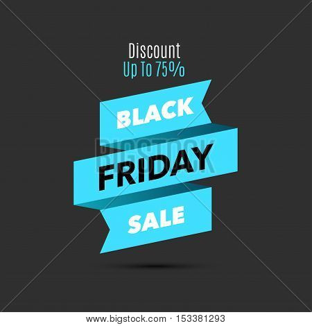 Black Friday sale design template. Creative banner. Vector blue ribbon illustration, marketing price tag, discount, advertising. Abstract vector illustration for shopping.