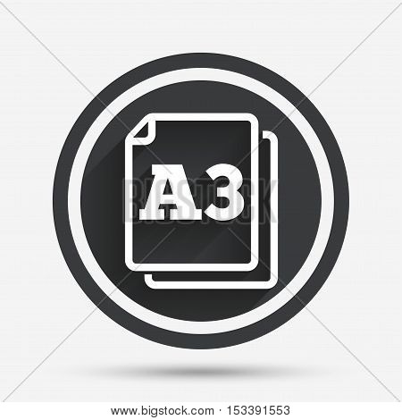 Paper size A3 standard icon. File document symbol. Circle flat button with shadow and border. Vector