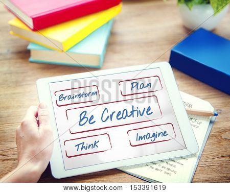 Be Creative Fresh Ideas Inspire Concept