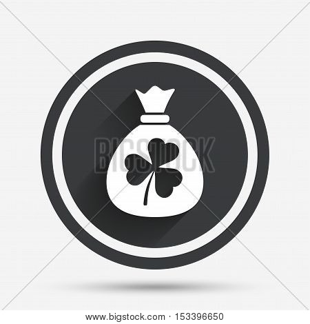 Money bag with three leaves clover sign icon. Saint Patrick trefoil shamrock symbol. Circle flat button with shadow and border. Vector