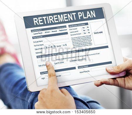 Retirement Plan Form Insurance Financial Concept