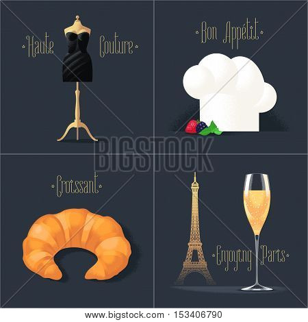 Set of vector posters, flyers, postcards, design, illustration for France. French symbols - black dress for fashion, Eiffel tower in Paris, champagne, croissant, chef hat. Travel to France concept