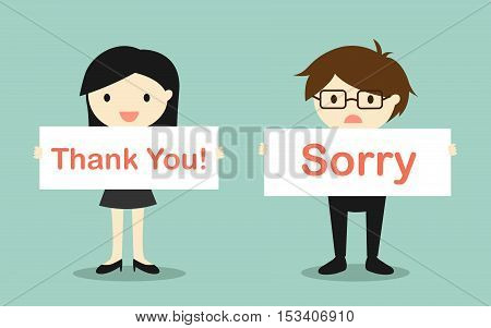 Business concept, Business woman holding 'Thank you!' banner and businessman holding 'Sorry' banner. Vector illustration.