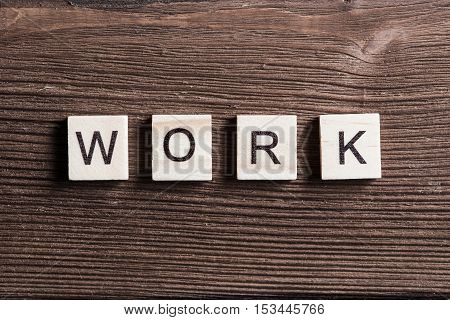 Business work word collected of elements of wooden elements with the letters