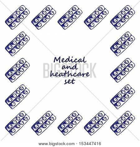 Healthcare and medicine. Vector doodle square frame wih pills. Medical hand drawn background.