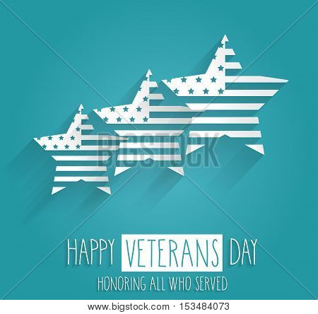 Veterans Day poster. Blue background with handwritten text. Honoring all who served. Vector illustration.