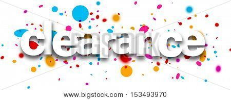 Clearance paper banner with color drops. Vector illustration.