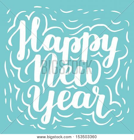 Happy New Year. Hand Written Vector Lettering On Blue Background.