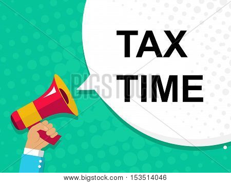 Hand Holding Megaphone With Tax Time Announcement. Flat Style Illustration