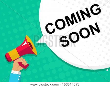 Hand Holding Megaphone With Coming Soon Announcement. Flat Style Illustration