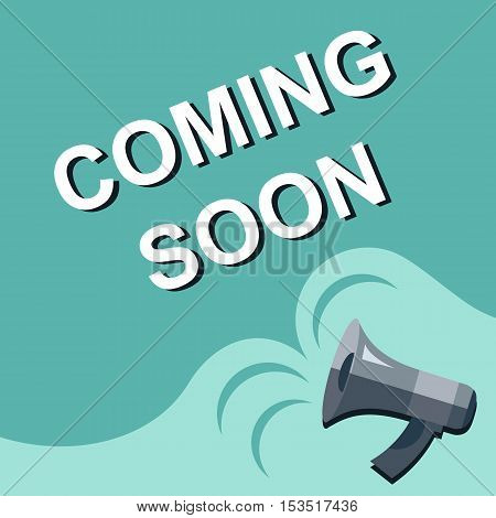 Megaphone With Coming Soon Announcement. Flat Style Illustration
