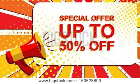 Megaphone With Special Offer Up To 50 Percent Off Announcement. Flat Style Pop Art Illustration