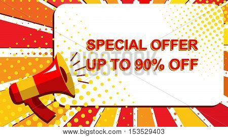 Megaphone With Special Offer Up To 90 Percent Off Announcement. Flat Style Pop Art Illustration