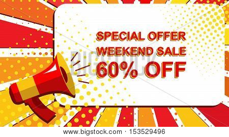 Megaphone With Special Offer Weekend Sale 60 Percent Off Announcement. Flat Style Pop Art Illustrati