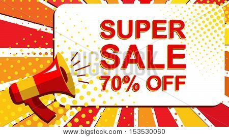 Megaphone With Super Sale 70 Percent Off Announcement. Flat Style Pop Art Illustration