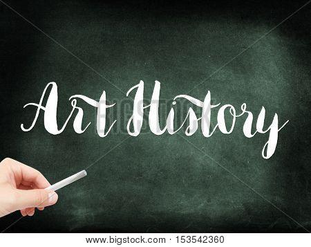 Art History written on a blackboard