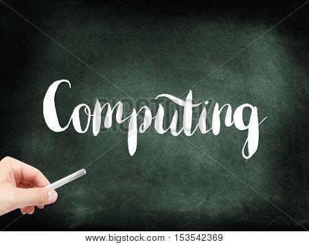 Computing written on a blackboard