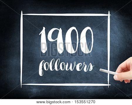 1900 followers written on a blackboard