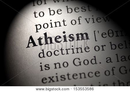 Fake Dictionary Dictionary definition of the word atheism.