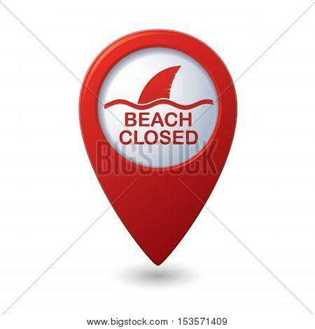 Beach Closed, shark sighting sign on map pointer, vector illustration