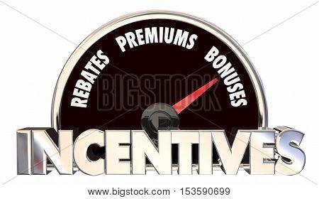 Incentives Rebates Premiums Bonus Offers Speedometer 3d Illustration