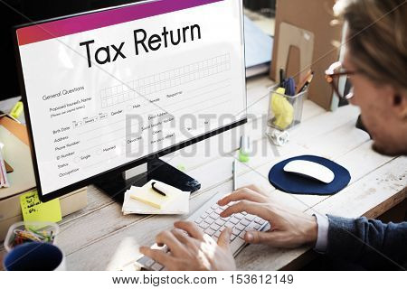 Tax Return Financial Form Concept