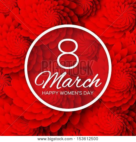 Red Floral Greeting card. International Happy Women's Day. 8 March holiday background with paper cut Frame Flowers. Trendy Design Template. Vector illustration.
