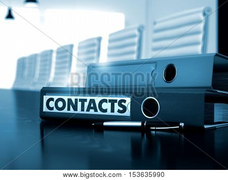 Contacts - Office Folder on Wooden Table. Contacts - Business Concept on Toned Background. Binder with Inscription Contacts on Office Desktop. 3D Render.