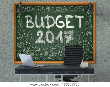 Green Chalkboard on the Gray Concrete Wall in the Interior of a Modern Office with Hand Drawn Budget 2017. Business Concept with Doodle Style Elements. 3D.