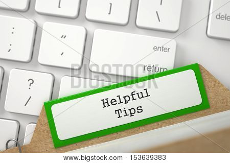 Helpful Tips. Green Index Card Concept on Background of White Modern Computer Keyboard. Archive Concept. Closeup View. Blurred Image. 3D Rendering.